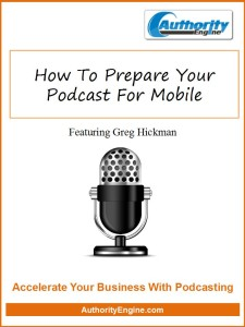 How To Prepare Your Podcast For Mobile