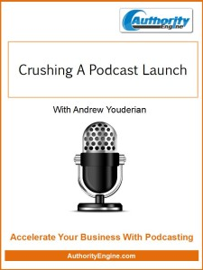 Crushing A Podcast Launch