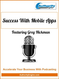 podcasting, podcast, podcasts, mobile, apps, websites, wordpress, html, css, business, entrepreneurship